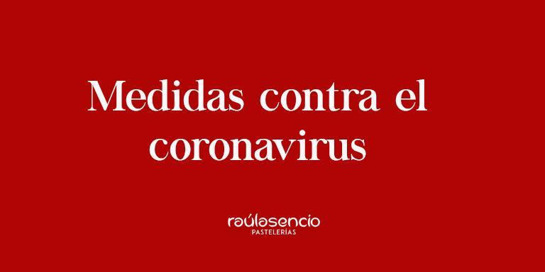Medidas contra el coronavirus Raúl Asencio Pastelerías