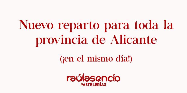 Reparto para toda la provincia de Alicante - Raúl Asencio Pastelerías
