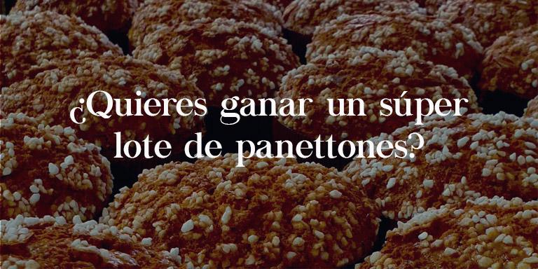 Sorteo lote panettones - Pastelerías Raúl Asencio